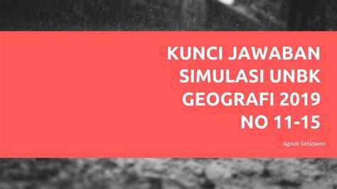 Soal osp geografi tahun 2015 kunci jawaban osp geografi tahun 2015. Kunci Jawaban Soal Simulasi UNBK Geografi No 11-15 - YouTube