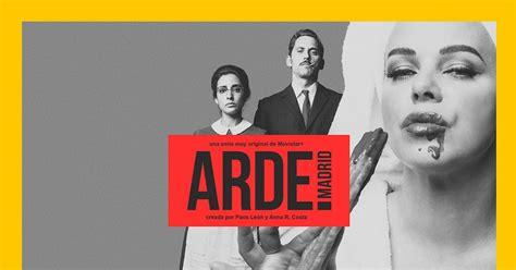 Arde Madrid, nueva y original serie de Paco León, llega en ...
