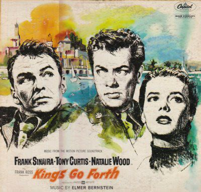 Elmer Bernstein  Kings Go Forth  Music From The Motion