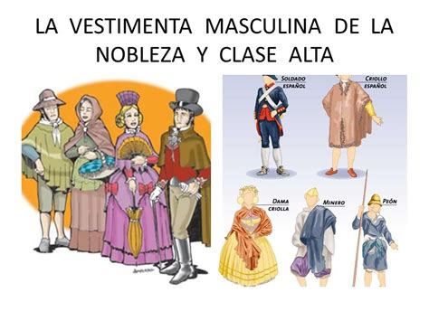 vestimenta clase media colonial la vestimenta durante la