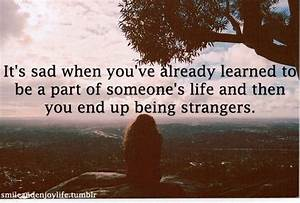 Sad Quotes About Friendships Ending | ... Life and then ...