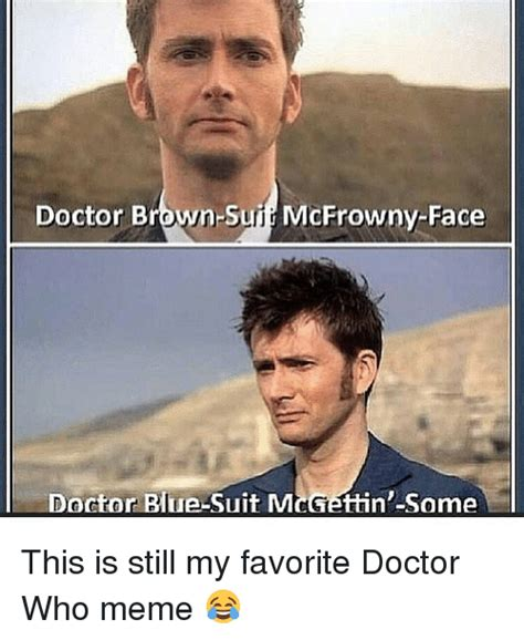 Doctor Who Meme - 25 best memes about doctor who memes doctor who memes