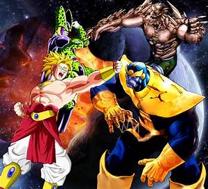 Majin Broly and Cell Vs Thanos and Doomsday by Tony ...