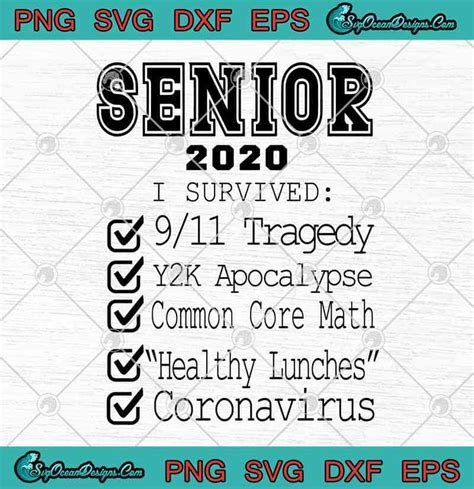Available in png, svg (scalable file format) and iconjar. Senior 2020 I Survived 9/11 Tragedy Y2K Apocalypse Common ...