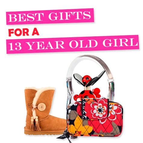 best gifts for 13 yr old girl osnovosti ru