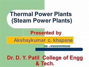 Thermal Power Plant Akshay Khapane