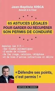 Comment Savoir Le Nombre De Point Sur Mon Permis : les astuces pour garder son permis de conduire en cas d 39 infraction ~ Medecine-chirurgie-esthetiques.com Avis de Voitures