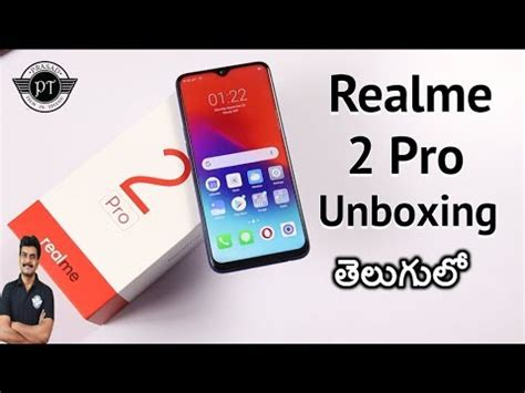 realme 2 pro unboxing initial impressions ll in telugu ll youtube