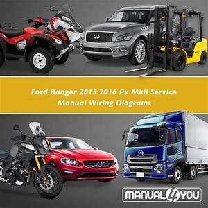 Ford Ranger 2015 2016 Px Mkii Service Manual Wiring
