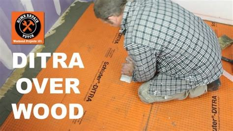 install ditra   wood subfloor stop cracked tiles