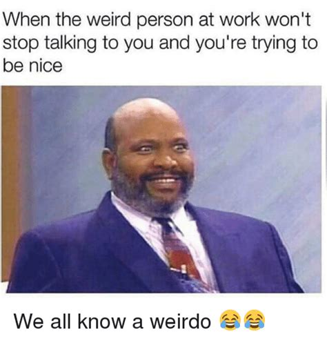 Weirdo Meme Weirdo Meme 28 Images The Best Exles Of The I M