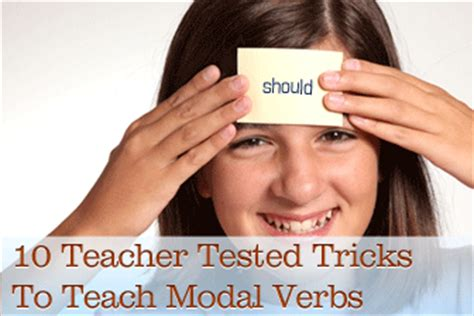 teacher tested tricks  teach modal verbs
