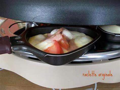 cuisine raclette recette originale recette de raclette originale