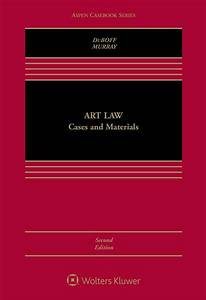 Art Law  Cases And Materials  Second Edition