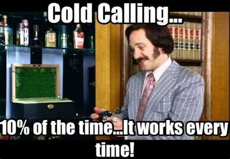 Cold Calling Meme - 97 best images about recruitment memes that we love on pinterest funny lol funny and john key