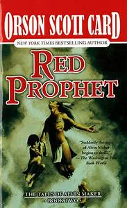Red Prophet (Tales of Alvin Maker, #2) by Orson Scott Card ...
