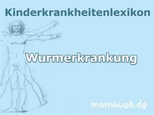 Würmer Bei Kindern Hausmittel : w rmer und protozoen bei kindern ~ Frokenaadalensverden.com Haus und Dekorationen