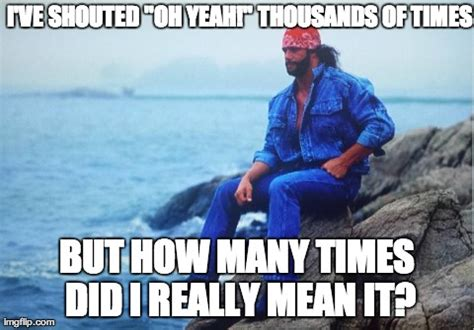 Macho Man Randy Savage Meme - april 28th willpowerthru