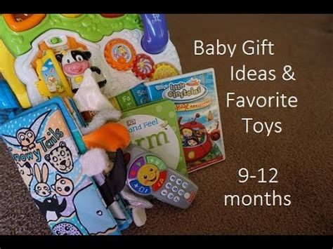 gifts for 9 month baby gift ideas favorite toys 9 12 months youtube