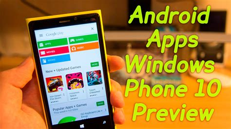 how to apps on android phone how to install android apps on windows phone 10 preview
