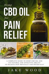 Little Known Facts About Should I Use Cbd Oil For Pain