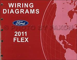 2011 Ford Flex Wiring Diagram Manual Original Electrical Schematic Book Oem