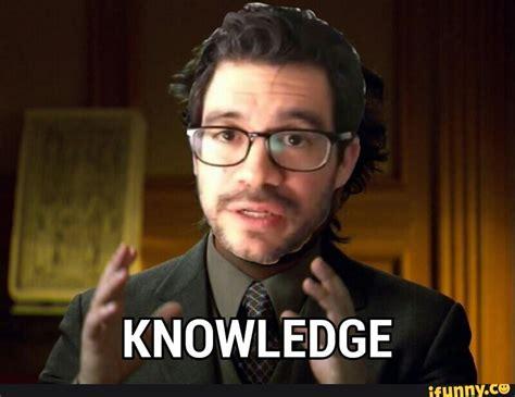 Knowledge Meme - image gallery knowledge meme