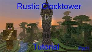 Minecraft RusticMedieval Clock Tower Tutorial YouTube