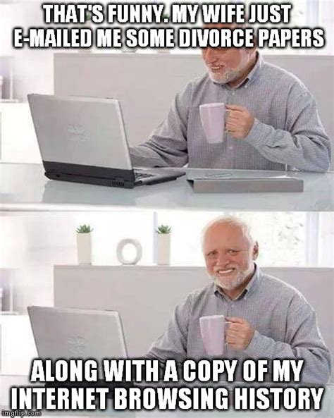 Funny Wife Memes - hide the pain harold meme imgflip