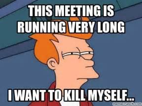 Long Meeting Meme