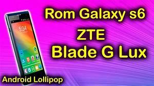 Rom Galaxy S6 Zte Blade G Lux