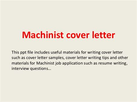 Machinist Resume Cover Letter by Machinist Cover Letter