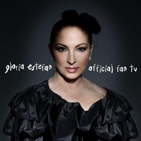 Gloria Estefan Official Fan TV - YouTube