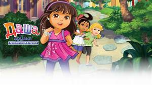 "NickALive!: Nickelodeon Russia And CIS To Premiere ""Dora ..."