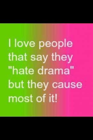 hate drama quotes quotesgram