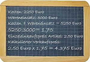 Wareneinsatz Berechnen : verkaufspreis kalkulation kalkulieren berechnung ermittlung kalkulieren berechnen ~ Themetempest.com Abrechnung