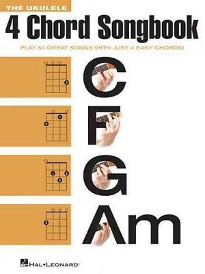 The song is played with four easy chords; Ukulele 4 Chord Songbook : Play 50 Great Songs With Just 4 Easy Chords!, Pape... 9781495011252 ...
