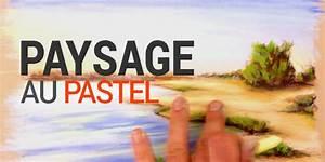 Peindre Au Pastel : technique de peinture au pastel pour imaginer et peindre un paysage simplement ~ Melissatoandfro.com Idées de Décoration