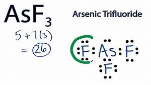 Asf3 Lewis Structure  How To Draw The Lewis Structure For Arsenic Trifluoride