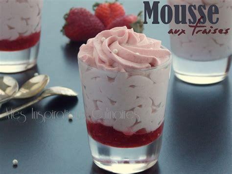 recettes de cuisine tunisienne mousse aux fraises et au chocolat blanc sans oeufs le cuisine de samar