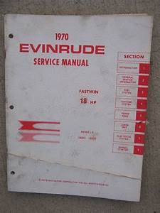 1970 Evinrude Outboard Motor Fastwin 18 Hp Model 18002 18003 Service Manual R