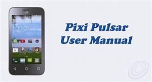 Tracfone Alcatel Pixi Pulsar  A460g  User Manual Guide