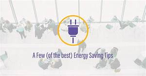 A Few  Of The Best  Energy Saving Tips