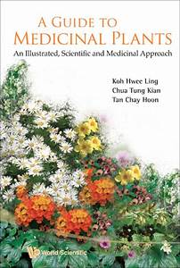 Guide To Medicinal Plants A  An Illustrated Scientific And