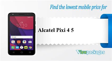 lowest alcatel pixi 4 5 price in pakistan specs review viewpackages com