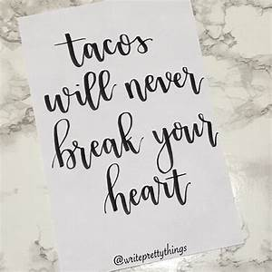 Best 25+ Tacos ... Taco Funny Quotes