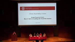 2017 Liberty Hyde Bailey Lecture: Opening Remarks - YouTube