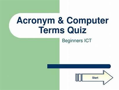 Acronym Computer Quiz Terms Powerpoint Presentation Ppt