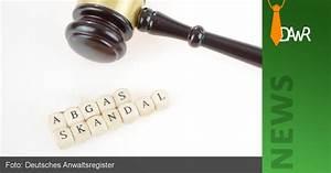 Vw Skandal Anwalt : dawr neues vom vw skandal oder was der konzern unter ~ Jslefanu.com Haus und Dekorationen
