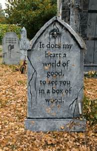 Funny Halloween Tombstone Sayings Images by Tombstones Quotes Quotesgram